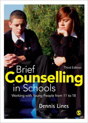 Brief Counselling in Schools: Working with Young People from 11 to 18 - Lines, Dennis