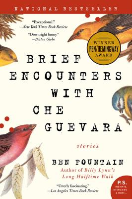 Brief Encounters with Che Guevara: Stories - Fountain, Ben