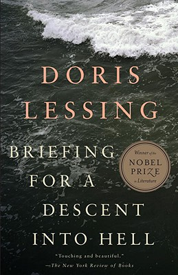 Briefing for a Descent Into Hell - Lessing, Doris May