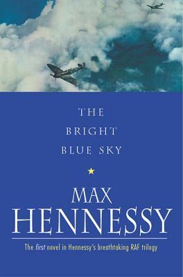 Bright Blue Sky - Hennessy, Max