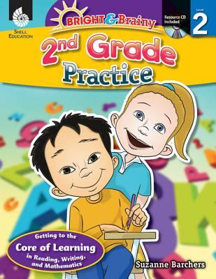 Bright & Brainy: 2nd Grade Practice (Grade 2): 2nd Grade Practice - Barchers, Suzanne