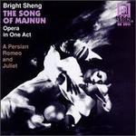 Bright Sheng: The Song of Majnun