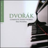 Brilliant Classics Piano Library: Dvorák - Inna Poroshina (piano)