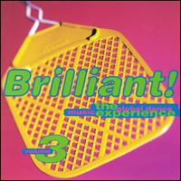 Brilliant! The Global Dance Music Experience, Vol. 3 - Various Artists