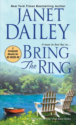Bring the Ring - Dailey, Janet