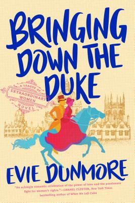 Bringing Down the Duke - Dunmore, Evie