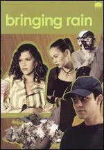 Bringing Rain - Noah Buschel