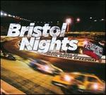 Bristol Nights: the Official Music of Bristol Motor Speedway