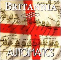 Britannia - The Automatics