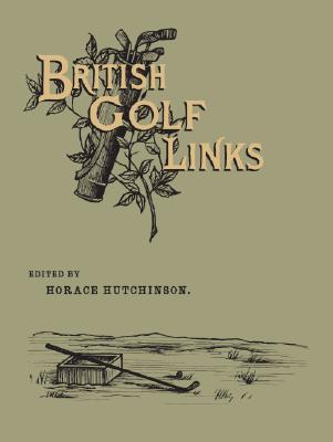 British Golf Links - Hutchinson, Horace
