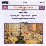 British Light Music: Billy Mayerl - Andrew Ball (piano); Slovak Radio Symphony Orchestra; Gary Carpenter (conductor)