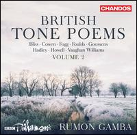 British Tone Poems, Vol. 2 - BBC Philharmonic Orchestra; Rumon Gamba (conductor)