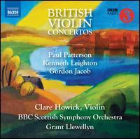 British Violin Concertos - Clare Howick (violin); BBC Scottish Symphony Orchestra; Grant Llewellyn (conductor)