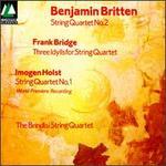 Britten, Bridge, Holst: String Quartets