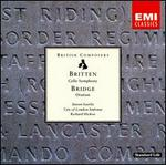 Britten: Cello Symphony; Bridge: Oration