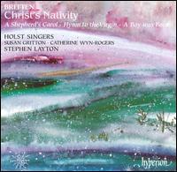 Britten: Christ's Nativity - Catherine Wyn-Rogers (contralto); Christopher Head (bass); Connor Bowes (treble); David Goode (organ); Hatty Webb (alto);...