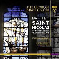 Britten: Saint Nicolas - Adam Banwell (treble); Alexander Banwell (treble); Andreas Eccles-Williams (alto); Andrew Kennedy (tenor);...