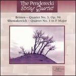 Britten: String Quartet No. 3; Shostakovich: String Quartet No. 3