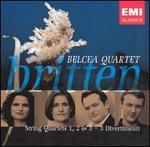 Britten: String Quartets No. 1, 2, 3; Three Divertimenti