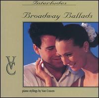 Broadway Ballads - Van Craven