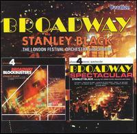 Broadway Blockbusters / Broadway Spectacular - Stanley Black