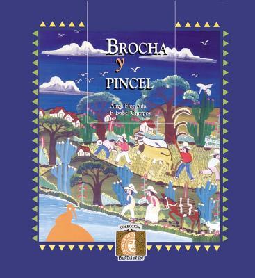 Brocha y Pincel: Book B - Ada, Alma Flor