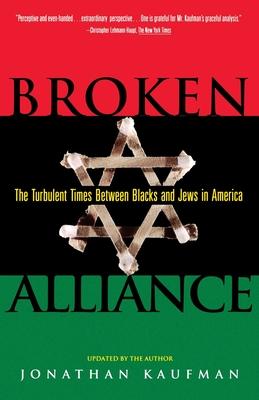 Broken Alliance - Kaufman, Jonathan