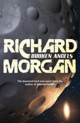 Broken Angels - Morgan, Richard