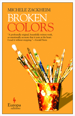 Broken Colors - Zackheim, Michele