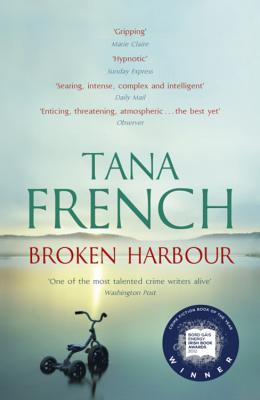 Broken Harbour - French, Tana