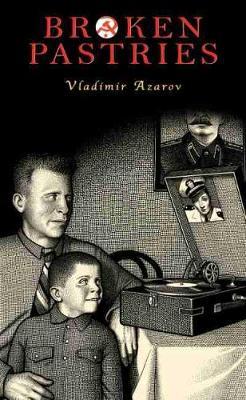 Broken Pastries - Azarov, Vladimir
