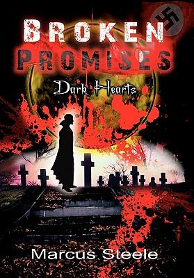 Broken Promises - Steele, Marcus