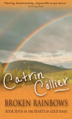 Broken Rainbows - Collier, Catrin