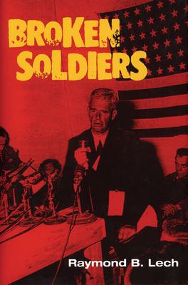 Broken Soldiers - Lech, Raymond B