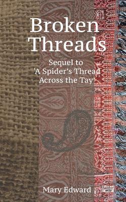Broken Threads - Edward, Mary