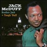 Brother Jack/Tough 'Duff