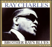 Brother Ray's Blues - Ray Charles
