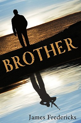Brother - Fredericks, James