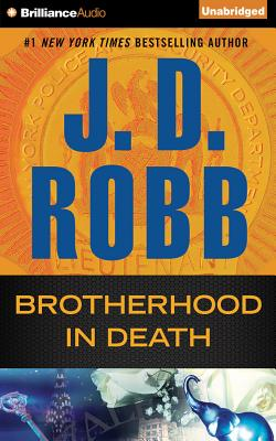 Brotherhood in Death - Robb, J D, and Ericksen, Susan (Read by)