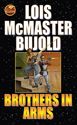 Brothers in Arms - Bujold, Lois McMaster