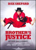 Brother's Justice - David Palmer; Dax Shepard