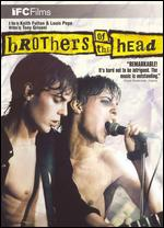 Brothers of the Head [WS] - Keith Fulton; Louis Pepe