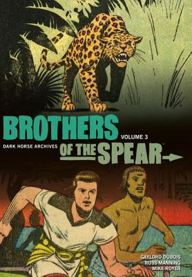 Brothers of the Spear, Volume 3 - DuBois, Gaylord