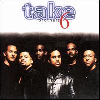 Brothers - Take 6