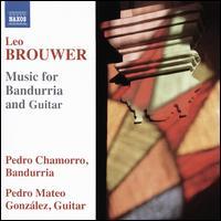 Brouwer: Music for Bandurria and Guitar - Pedro Chamorro (bandurria); Pedro Mateo González (guitar)