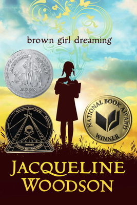 Brown Girl Dreaming - Woodson, Jacqueline