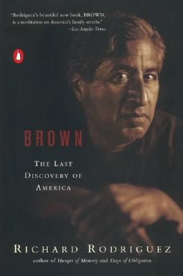 Brown: The Last Discovery of America - Rodriguez, Richard