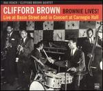 Brownie Lives! Live at Basin Street and In Concert