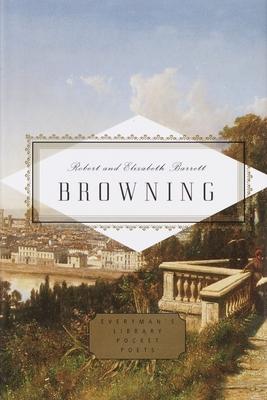 Browning: Poems - Browning, Robert, and Browning, Elizabeth Barrett, Professor, and Washington, Peter (Editor)