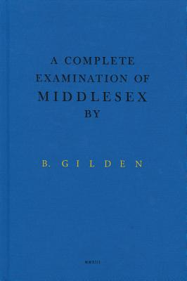 Bruce Gilden: A Complete Examination of Middlesex - Gilden, Bruce (Foreword by), and Erikson, Kalev (Editor)